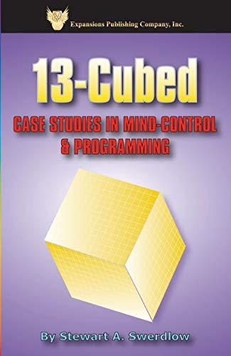 Title: 13Cubed Case Studies in MindControl Programming