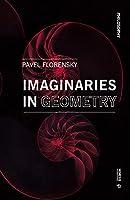 Imaginaries in Geometry (Philosophy)