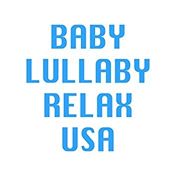 Baby Lullabies for Sleep Music to the Sound of the Nature