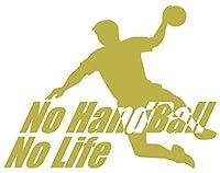 カッティングステッカー No Handball No Life (ハンドボール)・1 約150mmX約195mm ゴールド 金
