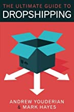 The Ultimate Guide to Dropshipping by Mark Hayes (2013-06-24)