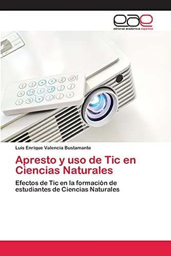 Apresto y uso de Tic en Ciencias Naturales