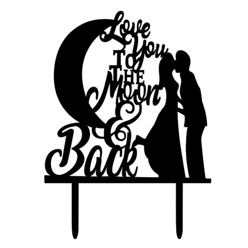 BESTOYARD Love You to The Moon and Back Cake Topper Acrylic Cake Decoration for Wedding Engagement Party