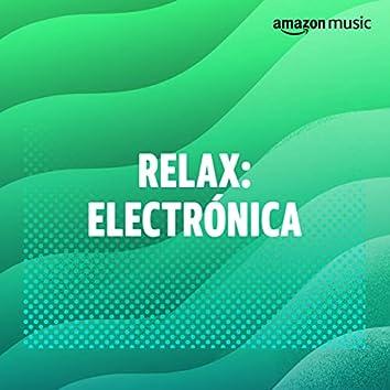 Relax: Electrónica