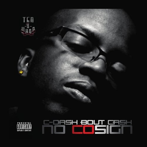 No-Cosign by C-Dash Bout Cash