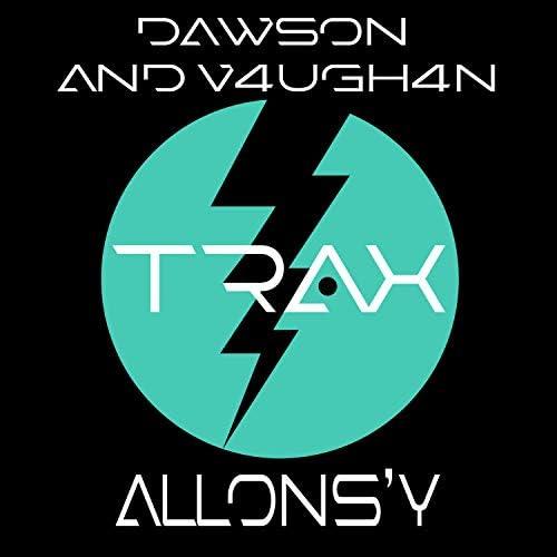 Dawson & V4UGH4N