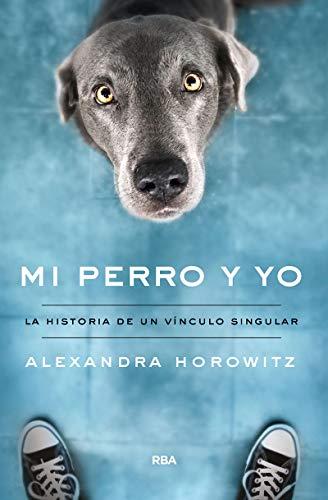Mi perro y yo (DIVULGACIÓN)
