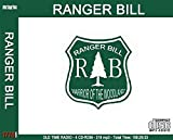 RANGER BILL - Old Time Radio 4 mp3 CD-ROM - 221 Shows - Total Playtime: 107:57:29 (Old Time Radio)