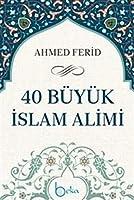 40 Büyük Islam Alimi