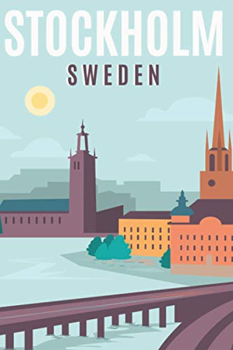 Stockholm Sweden: Retro Poster Style Notebook   Blank Wide Ruled Line Paper   Plain Lined Composition Notebook   6 x 9 In. 100 Pages