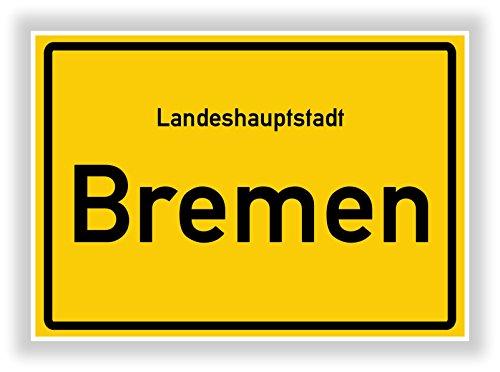 Ortsschild - BREMEN - Hauptstadt - Landeshauptstadt - Ortseingangsschild Deko Bild - Kunstdruck Poster