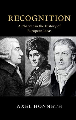 Recognition: A Chapter in the History of European Ideas (The Seeley Lectures) (English Edition)
