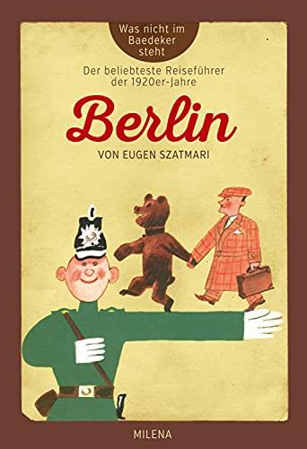BERLIN: Was nicht im Baedaeker steht (German Edition)