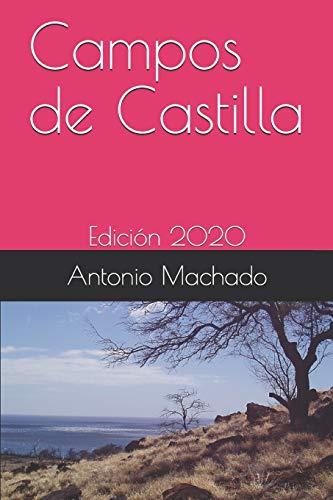 Campos de Castilla: Edición 2020 (Antonio Machado)