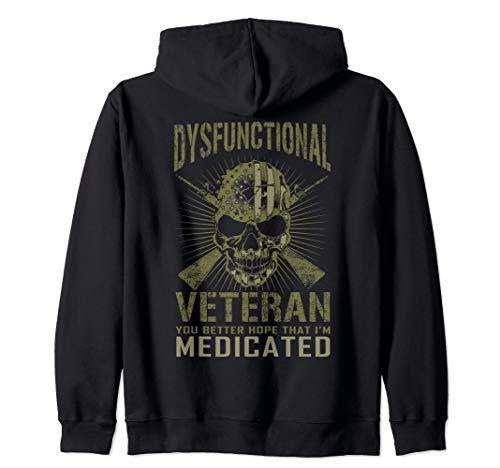 Dysfunctional Better hope I'm medicated Zip Hoodie