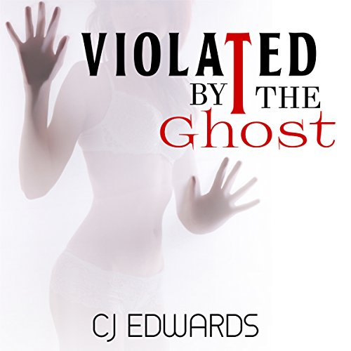 Violated by the Ghost audiobook cover art