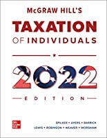 McGraw Hill's Taxation of Individuals 2022 Edition