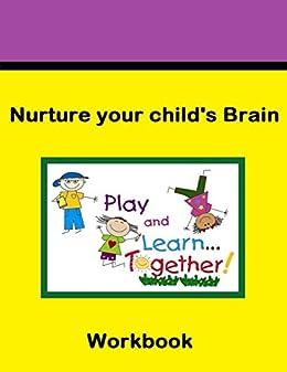 Nurture your child's brain