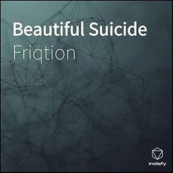 Beautiful Suicide