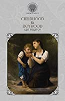 Childhood & Boyhood (Throne Classics)