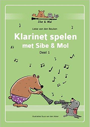 Klarinet Spelen met Sibe & Mol Deel 1 Book