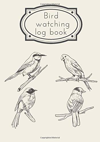 Bird Watching Log Book: Birding Journal to record Birds Sightings & List Species   Seen and Draw   Large Print 7'x10' Inch   104 Pages   Gift for Birdwatchers & Birders.