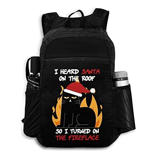 Foldable Backpack Traveling i Heard Santa on The roof so i Turned on The Fireplace Portable Storage Bag Hiking Bag Hiking Leisure Bag