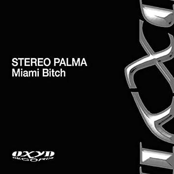 Miami Bitch
