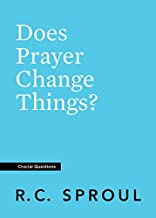 Does Prayer Change Things? (Crucial Questions) (English Edition).