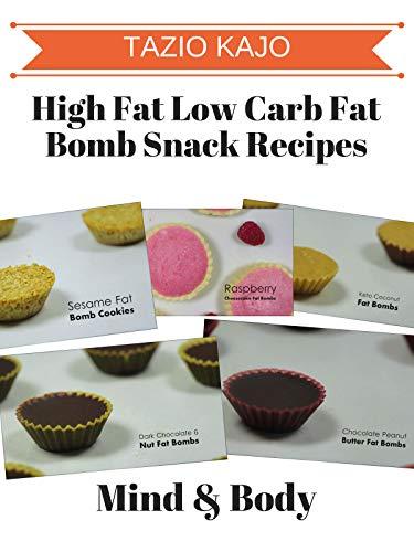 High Fat Low Carb Fat Bomb Snack Recipes