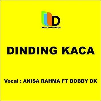 Dinding Kaca (feat. Bobby DK)