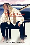 Blood Lust: a My Fractured Life saga