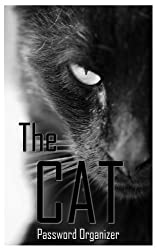 The Cat Password Organizer: Premium Password Book Black Cat Cover Internet Address Logbook (Discreet Password Journal)