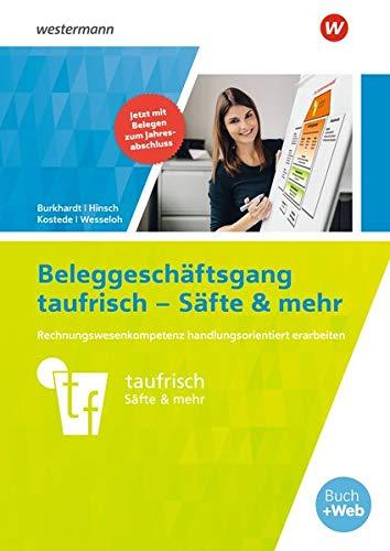 Neues Rechnungswesen / Neues Rechnungswesen -Beleggeschäftsgang taufrisch – Säfte & mehr: Arbeitsheft
