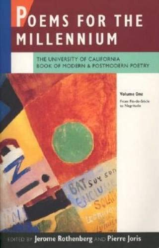 Poems for the Millennium: The University of California Book of Modern and Postmodern Poetry