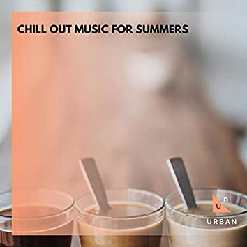 Chill Out Music For Summers