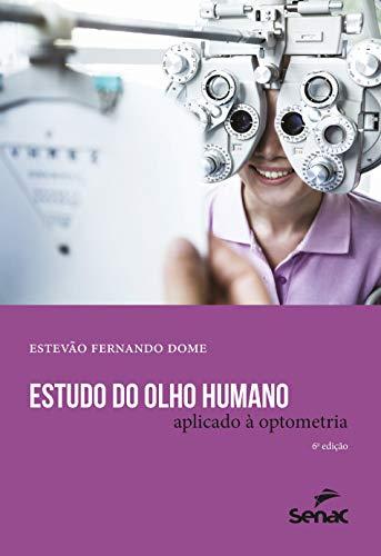 Estudo do olho humano aplicado a optometria