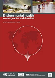 Environmental Health in Emergencies and Disasters: A Practical Guide