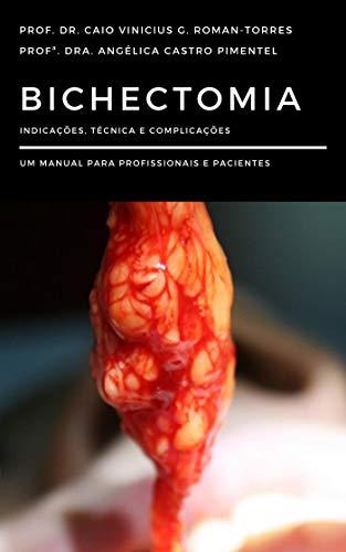 Bichectomia: Indicações, técnica e complicações – um manual para profissionais e pacientes (Portuguese Edition) ⭐