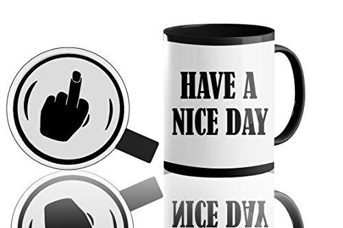 Lustige Kaffeetasse – Have A Nice Day Mittelfinger Kaffeetasse – Lustige Tasse für Mann oder Frau | Cooler Kaffee lustiges Geschenk – 325 ml weiße Kaffeetasse | Tolle Weihnachtsgeschenkidee