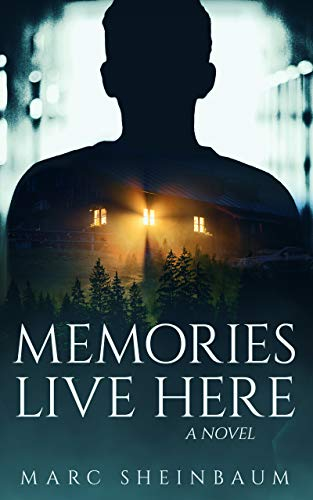 Memories Live Here by Marc Sheinbaum ebook deal