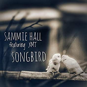 Songbird (feat. XMT)