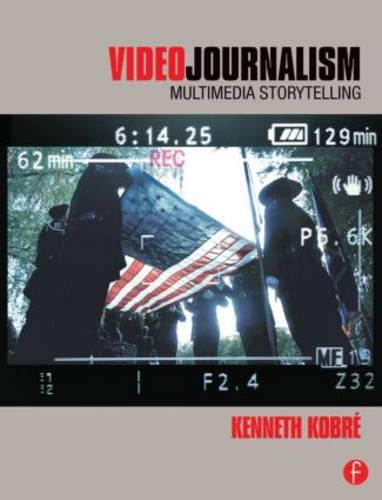 Download Videojournalism: Multimedia Storytelling 