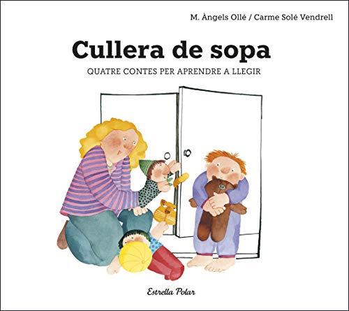 Cullera de sopa (Catalan Edition)