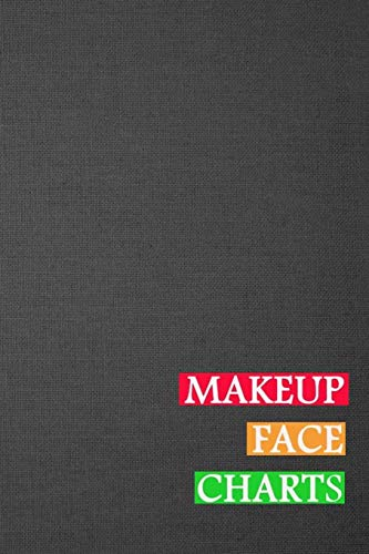 Makeup Face Charts: Blank Workbook Face Make-up Artist Chart Portfolio Notebook Journal For Professional or Amateur Practice | Black Vintage Cover