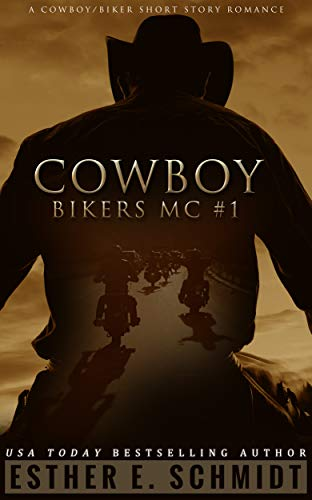 Cowboy Bikers MC #1 by Esther E Schmidt