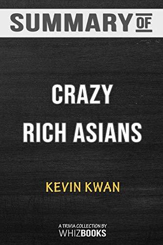 Summary of Crazy Rich Asians (Crazy Rich Asians Trilogy): Trivia/Quiz for Fans