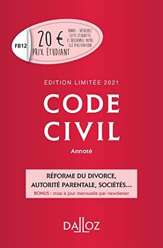 Code civil 2021 annoté. Édition limitée - 120e ed.