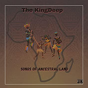 Songs Of Ancestral Land