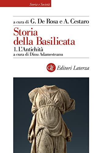 Storia della Basilicata: Vol. 1